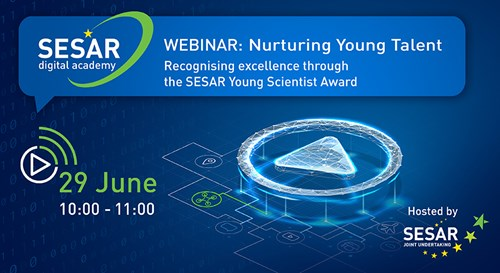 SESAR: Recognising excellence through the SESAR Young Scientist Award